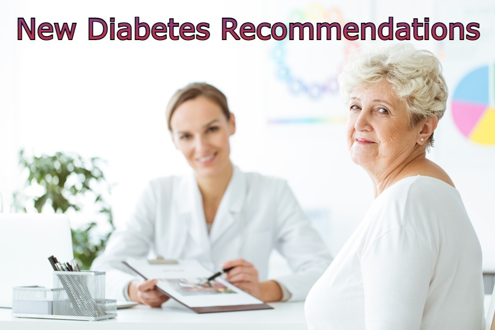 New Diabetes Recommendations: Learn About New Guidelines For Diabetes Management